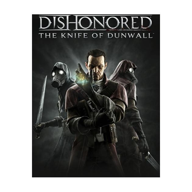 Dishonored. The Knife of Dunwall
