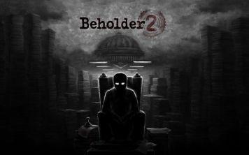 Анонсирована вторая часть Beholder